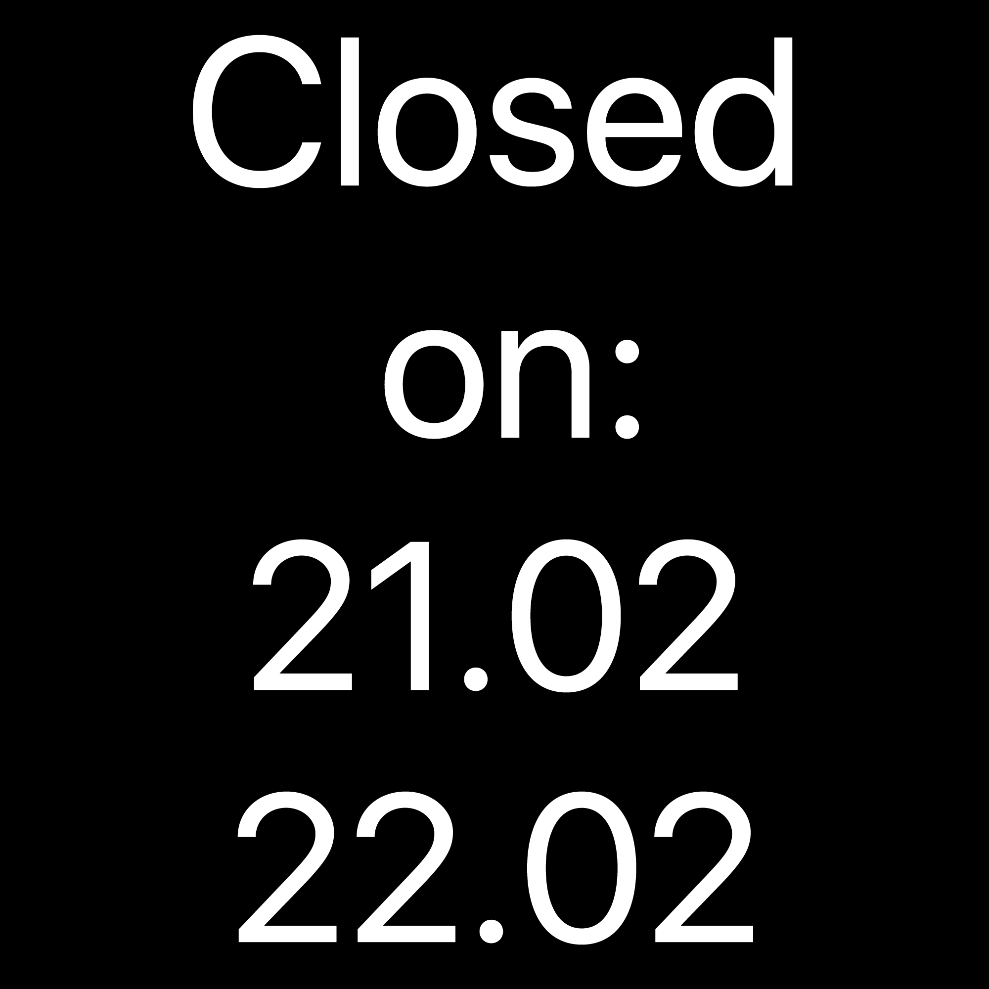 Closed for 2 days